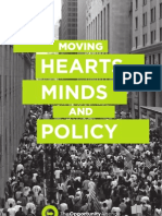 Moving Hearts, Minds, and Policy