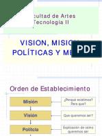 Mision Vision Politica Objetivos