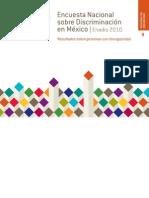 Encuesta Nacional  sobre Discriminación en México. ENADIS 2010. Resultados sobre personas con discapacidad