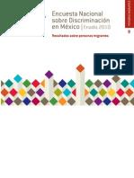 Encuesta Nacional  sobre Discriminación en México. ENADIS 2010. Resultados sobre personas migrantes