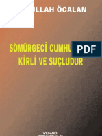 Sömürgeci Cumhuriyet Kirli ve Suçludur-Abdullah Öcalan