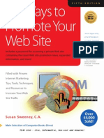 101 Ways to Promote Your Web Site Filled With Proven Internet Marketing Tips Tools Techniques and Resources to Increase Your Web Site Traffic