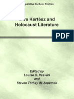 Imre Kertesz and Holocaust Literature Comparative Cultural Studies