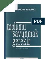 Foucault - Toplumu Savunmak Gerekir