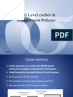 Multilevel Caches and Replacement Policies