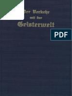 Greber, Johannes - Der Verkehr Mit Der Geisterwelt - Seine Gesetze Und Sein Zweck (1937, 442 S., Text)