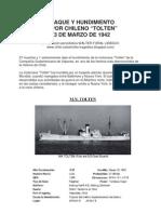 """Ataque de Submarino Aleman y Hundimiento del Vapor Chileno """"Tolten"""" 1942"""