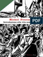 """MICHEL FOUCAULT, """"Introduzione alla vita non fascista"""""""