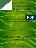 RIESGOS DE LA PRESIÓN LABORAL EN LA SALUD I