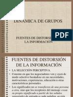 DINÁMICA DE GRUPOS (Fuentes de distorsión de la información)