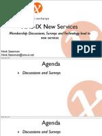 107 AMS IX New Services