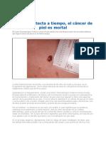 Cancer de Piel Detectarlo a Tiempo 2012
