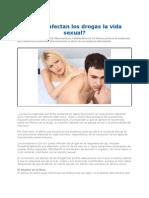 Como Afectan Las Drogas La Vida Sexual 2012