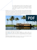 Kerala Tourism is having a global presence and with its clear strategy for growth sheermarketingactivities