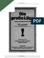 Hartwich, O. - Die Grosse Luege - Deutschlands Kriegsschuld (1921, 30 S., Text)