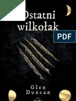 """Glen Duncan, """"Ostatni wilkołak"""" [fragment], Wydawnictwo Replika 2012"""