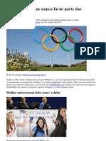 9 modalidades que nunca farão parte das Olimpíadas