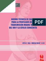 Norma tecnica de salud para la profilaxis de la transmision madre niño del VIH y la sìfilis congenita