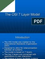 The OSI 7 Layer Model