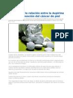 Investigan Relacion Aspirina vs Prevencion Del Cancer de Piel