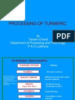 Processing of Turmeric