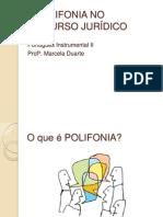 A POLIFONIA NO DISCURSO JURÍDICO