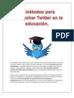 12 métodos para aprovechar Twitter en la educación