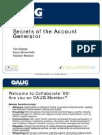 Secrets of the Account Generator