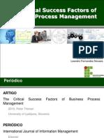 2010 - The Critical Success Factors of Business Process Management