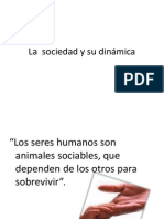 La sociedad y su dinámica