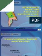 IMPLEMENTAREA PROIECTELOR  ÎN REGIUNEA DE  DEZVOLTARE  CENTRU la data 01.08.2012