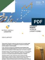 Prezentacja V Ogólnopolskiej Olimpiady Logistycznej