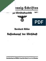 Koehler, Bernhard - Rassenkampf Der Wirtschaft (1939, 28 S., Scan, Fraktur)
