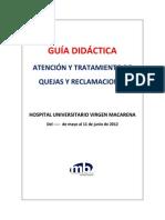 CURSO SOBRE ATENCIÓN Y  TRATAMIENTO DE QUEJAS Y RECLAMACIONES DE LOS USUARIOS