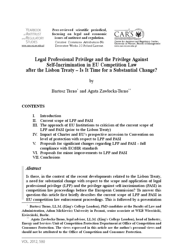 Legal Professional Privilege and the Privilege Against Self-Incrimination  in EU Competition Law after the Lisbon Treaty – Is It Time for a  Substantial ...