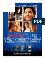 Shanghai Calling Production Notes