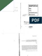 Bourdieu Pierre y Wacquant - Respuestas por una antropología reflexiva (Selección)
