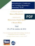 Programa de Formação em Coaching e Mentoring ISOR® - Itajai 25 a 27.10.2012