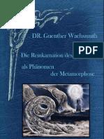 DIE  REINKARNATION  DES  MENSCHEN  ALS  PHÄNOMEN  DER  METAMORPHOSE - Dr. Günther Wachsmuth