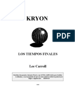 Carroll, Lee - Kryon 1, Los Tiempos Finales