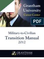 2012 Grantham University Military to Civilian Transition Manual
