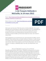 Discours de François Hollande à Marseille (14 mars 2012)