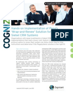 Hands-on Implementation of Pega's 'Wrap-and-Renew' Solution for Aging Siebel CRM Systems
