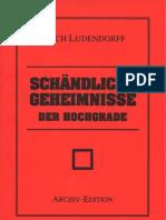 Ludendorff, Erich - Schaendliche Geheimnisse Der Hochgrade (1932-2004, 28 S., Scan-Text, Fraktur)