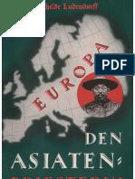 Ludendorff, Erich Und Mathilde - Europa Den Asiatenpriestern (1938, 47 S., Scan-Text, Fraktur)