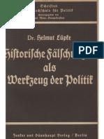 Luepke, Helmut - Historische Faelschungen Als Werkzeug Der Politik (1939, 68 S., Scan, Fraktur)