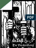 Luft, Robert - Die Verchristung Der Deutschen (1937-2004, 91 S., Scan-Text, Fraktur)