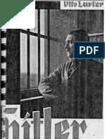 Lurker, Otto - Hitler Hinter Festungsmauern (1933, 93 S., Scan, Fraktur)