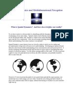 Spatial Dynamics and Multidimensional Perception