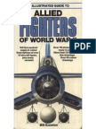 Bill Gunston - An Illustrated Guide to Allied Fighters of WW II (1981)